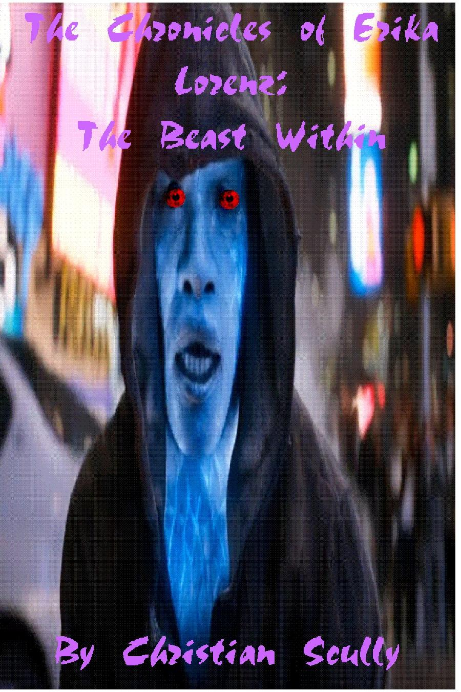 The Chronicles of Erika Lorenz: The Beast Witin